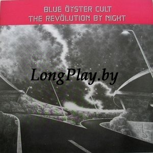 Blue Öyster Cult ‎ - The Revölution By Night