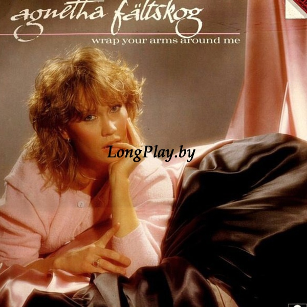 Agnetha Fältskog ‎(ABBA) - Wrap Your Arms Around Me