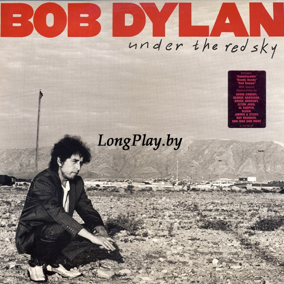 Bob Dylan ‎ - Under The Red Sky