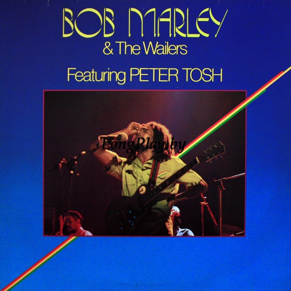 Bob Marley & The Wailers Featuring Peter Tosh ‎ - Bob Marley & The Wailers Featuring Peter Tosh