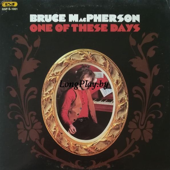 Bruce MacPherson - One Of These Days