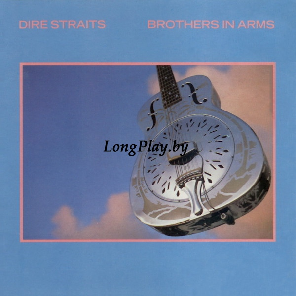 Dire Straits ‎ - Brothers In Arms EU