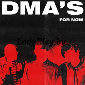 DMA's ‎ - For Now