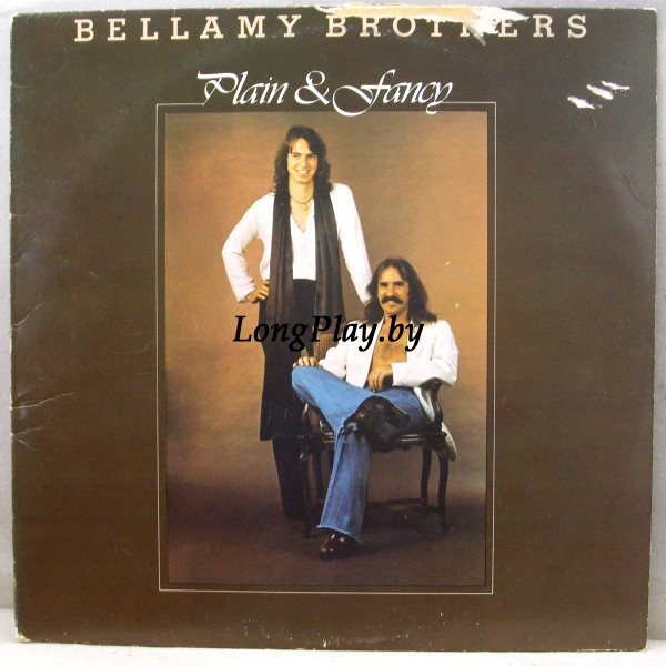 Bellamy Brothers ‎ - Plain & Fancy