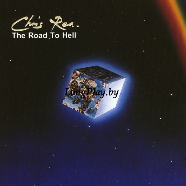 Chris Rea  - The Road To Hel