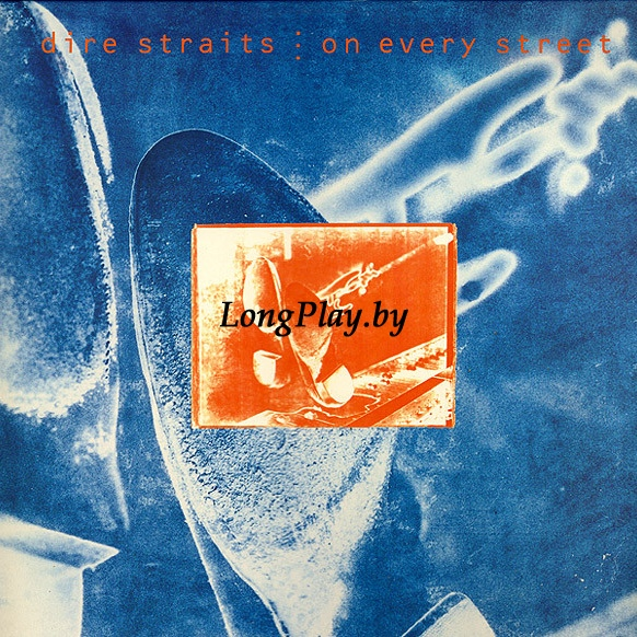 Dire Straits ‎ - On Every Street