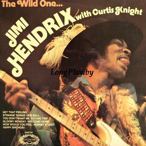 Jimi Hendrix With Curtis Knight ‎ - The Wild One..