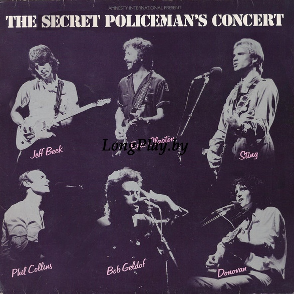 Various ‎(Jeff Beck ,Eric Clapton , Phil Collins,Sting,Donovan) - The Secret Policeman's Concert