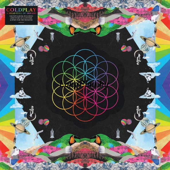 Coldplay - A Head Full Of Dreams