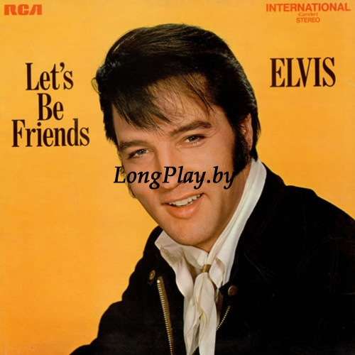 Elvis - Let's Be Friends