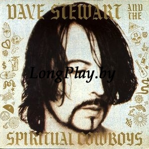Dave Stewart And The Spiritual Cowboys - Dave Stewart And The Spiritual Cowboys