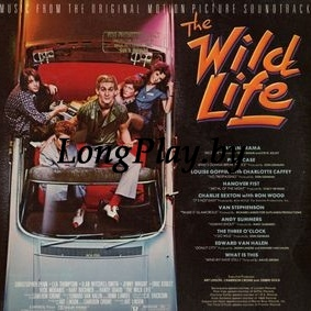 Various - The Wild Life - Music From The Original Motion Picture Soundtrack
